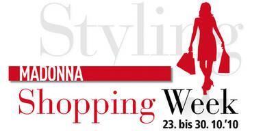 MADONNA Shopping Week 23. bis 30.10.2010