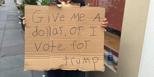 Bettler: Geld her oder ich wähle Trump