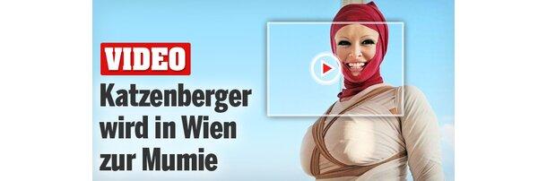 """Katzenberger wird zur """"Mumie"""" in Wien"""