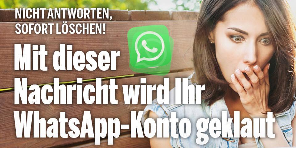 Mit dieser Nachricht wird Ihr WhatsApp-Konto geklaut